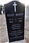 Pretty modern headstone for an 1891 death, you say? That's because Biddy's grave was unmarked for 97 years. The ceremony on March 27, 1988 was attended by Mayor Tom Bradley, the first Africa ...